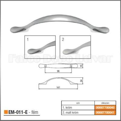 Fogantyú EM-011-E 96mm Matt króm