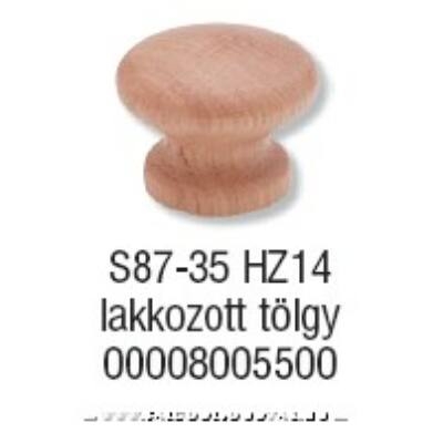 Fogantyú S 87-35 gomb Lakkozott tölgy