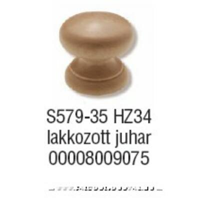 Fogantyú S579-35 gomb Juhar lakk